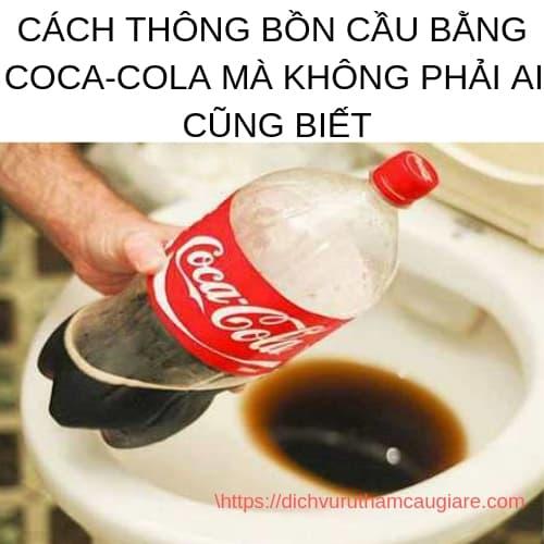 Cách thông bồn cầu bằng coca-cola