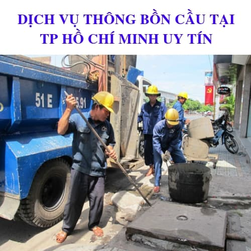 Dịch Vụ Thông Bồn Cầu Tại TP.Hồ Chí Minh Uy Tín