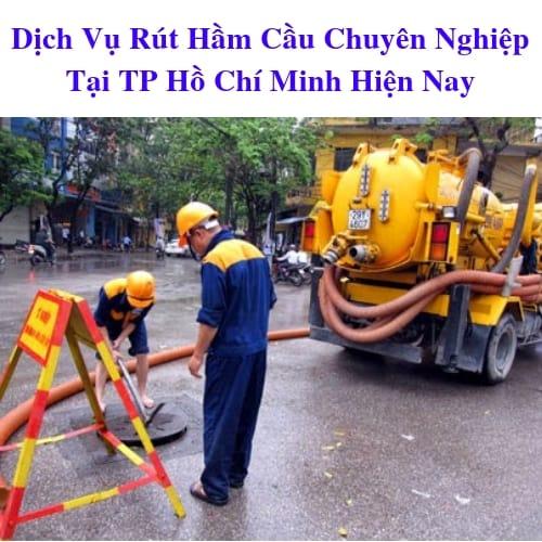 Dịch vụ rút hầm cầu chuyên nghiệp tại TP.HCM