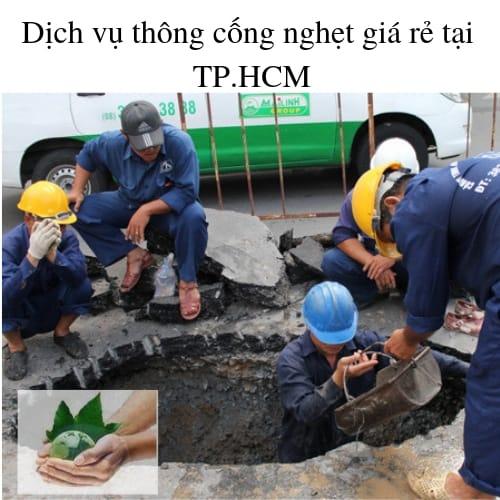 Dịch vụ thông cống nghẹt giá rẻ tại TP.HCM