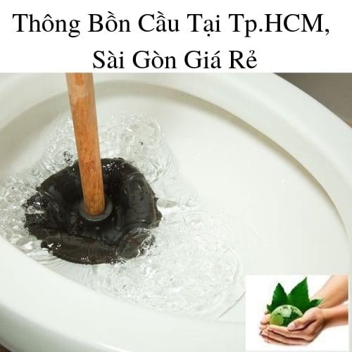 Thông Bồn Cầu Tại Tp.HCM, Sài Gòn Giá Rẻ