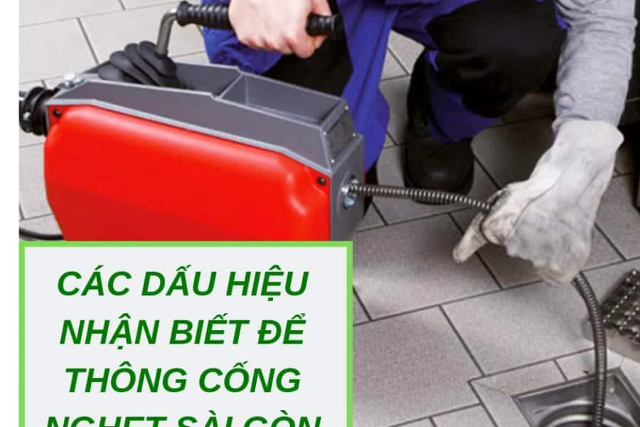 Các Dấu Hiệu Nhận Biết Để Thông Cống Nghẹt Sài Gòn