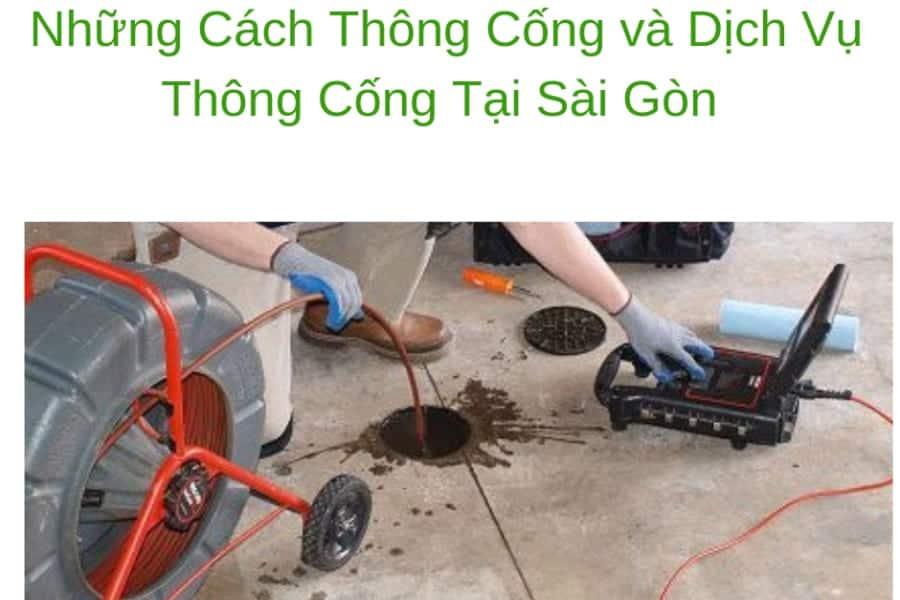 Vài Cách Thông Cống Sài Gòn Hiệu Quả